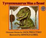 Tyrannosaurus Was a Beast (2003)