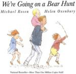 We're Going on a Bear Hunt (2001)