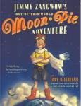 Jimmy Zangwow's Out-Of-This-World Moon-Pie Adventure (2004)