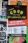 From Cbgb to the Roundhouse: Music Venues Through the Years (2008)