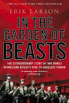 In the Garden of Beasts: New York Times Bestseller (2012)