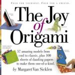 The Joy of Origami [With 100 Sheets of Origami Paper]: The Happy Hooker (2011)