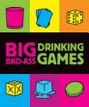 Big Bad-Ass Drinking Games (2003)