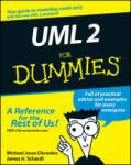 UML 2 for Dummies: Using Cold Noses to Find Warm Hearts (ISBN: 9780764526145)
