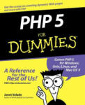 PHP 5 for Dummies (ISBN: 9780764541667)