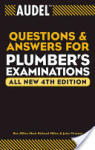 Audel Questions and Answers for Plumbers' Examinations: The Real Stories Behind the Exploits of Hackers, Intruders & Deceivers (ISBN: 9780764569982)