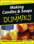 Making Candles & Soaps for Dummies: Training Your Dog Positively (ISBN: 9780764574085)