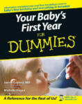 Your Baby's First Year for Dummies: Your Happy Healthy Pet (ISBN: 9780764584206)