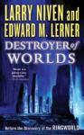 Destroyer of Worlds (2011)
