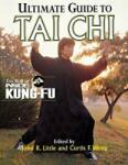 Ultimate Guide To Tai Chi: The Best of Inside Kung-Fu (2011)