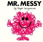 Mr. Messy (2008)