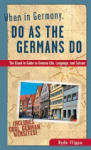 When in Germany, Do as the Germans Do (2007)