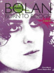 Marc Bolan: Born to Boogie (2010)