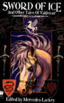 Sword of Ice: And Other Tales of Valdemar (2001)