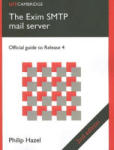 The Exim SMTP Mail Server: Official Guide to Release 4 (2004)
