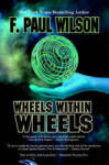 Wheels Within Wheels (2011)