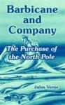Barbicane and Company: The Purchase of the North Pole (2011)