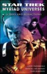 Star Trek: Myriad Universes #2: Echoes and Refractions (2008)
