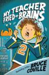 My Teacher Fried My Brains (2006)