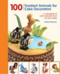 100 fondant animals for cake decorators (2012)