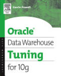 Oracle Data Warehouse Tuning for 10g (ISBN: 9781555583354)