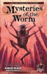 Mysteries of the Worm (2005)