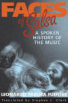 Faces of Salsa: A Spoken History of the Music (2011)