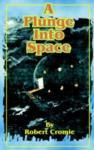 A Plunge Into Space (2012)