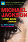Michael Jackson: The Man Behind the Mask: An Insider's Story of the King of Pop (2007)