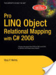Pro LINQ Object Relational Mapping in C# 2008 (2006)
