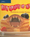 When Pancakes Go Bad: Optical Delusions with Adobe Photoshop (2010)