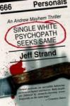 Single White Psychopath Seeks Same (2003)