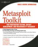 Metasploit Toolkit for Penetration Testing, Exploit Development, and Vulnerability Research, (ISBN: 9781597490740)