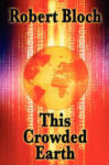 This Crowded Earth (2001)