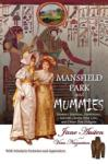 Mansfield Park and Mummies (2011)
