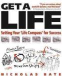 Get a Life: Setting your ′Life Compass′ for Success (ISBN: 9781841126487)