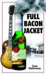 Full Bacon Jacket (2006)
