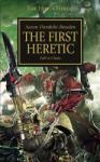 Horus Heresy: First Heretic (2010)
