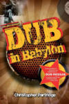 Dub in Babylon (2007)