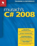 Murach's C# 2008: Training & Reference (2003)