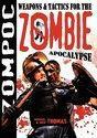 Zompoc: Weapons & Tactics for the Zombie Apocalypse (2003)