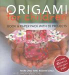Origami for Children: Copii de la 6 -12 ani (2009)