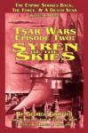 Tsar Wars Epsiode Two: Syren of the Skies (2011)
