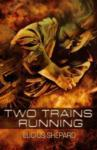 Two Trains Running (2003)