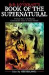 H. P. Lovecraft's Book of the Supernatural: 20 Classics of the Macabre, Chosen by the Master of Horror Himself (2008)
