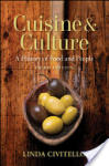 Cuisine and Culture: A History of Food and People (ISBN: 9780470403716)
