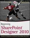 Beginning SharePoint Designer 2010 (ISBN: 9780470643167)