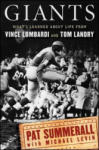 Giants: What I Learned about Life from Vince Lombardi and Tom Landry (ISBN: 9780470611593)