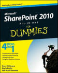 Sharepoint 2010 All-In-One for Dummies: How Professional Knowledge Firms Can Differentiate Their Way to Success (ISBN: 9780470587164)