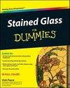 Stained Glass For Dummies (ISBN: 9780470591321)